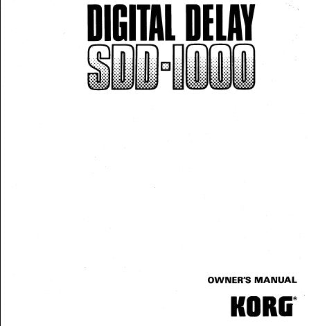 KORG SDD1000 DIGITAL DELAY OWNER'S MANUAL INC CONN DIAG 19 PAGES ENG