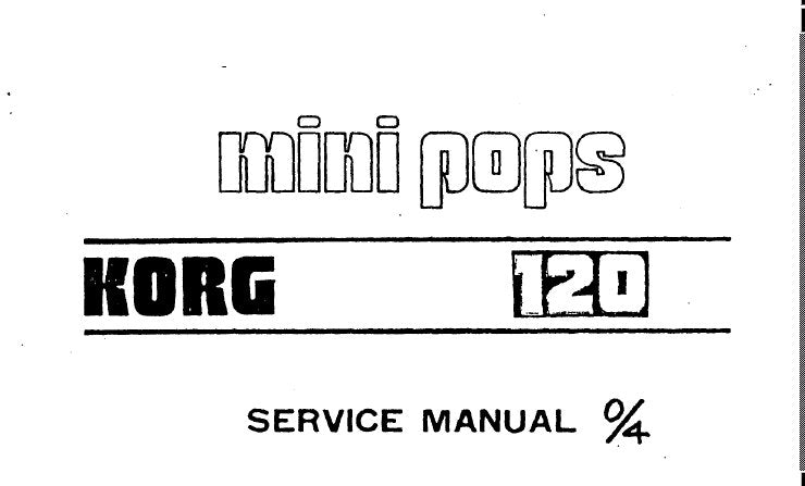 KORG SR-120 MINI POPS SERVICE MANUAL INC SCHEM DIAGS AND PCB 6 PAGES ENG