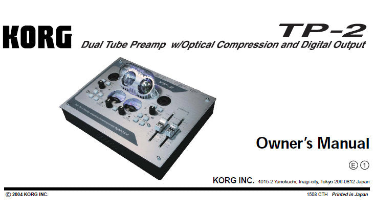 KORG TP-2 DUAL TUBE PREAMPLIFIER OWNER'S MANUAL INC BLK DIAG AND CONN DIAG 4 PAGES ENG V1