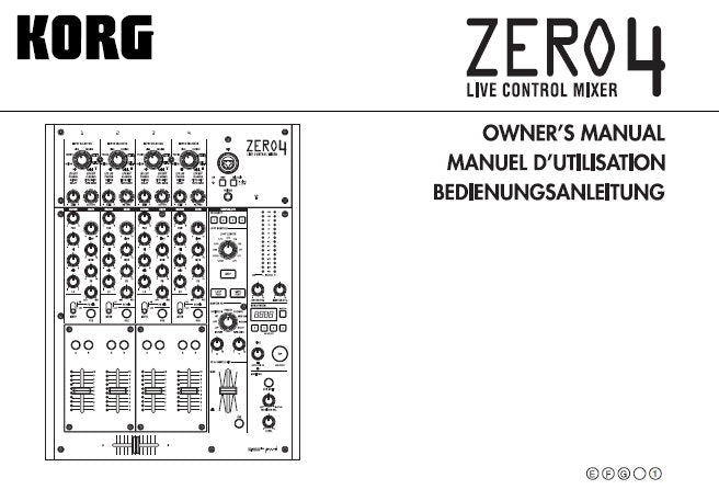 KORG ZERO 4 LIVE CONTROL MIXER OWNER'S MANUAL INC CONN DIAGS BLK DIAG AND TRSHOOT GUIDE 93 PAGES ENG FRANC DEUT