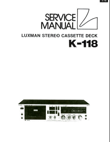 LUXMAN K-118 STEREO CASSETTE DECK SERVICE MANUAL INC BLK DIAG PCBS SCHEM DIAGS AND PARTS LIST 24 PAGES ENG