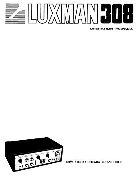 LUXMAN 308 110W STEREO INTEGRATED AMP OPERATION MANUAL INC