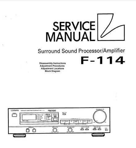 LUXMAN F-114 SURROUND SOUND PROCESSOR AMP SERVICE MANUAL INC BLK DIAGS SCHEMS AND PARTS LIST 35 PAGES ENG
