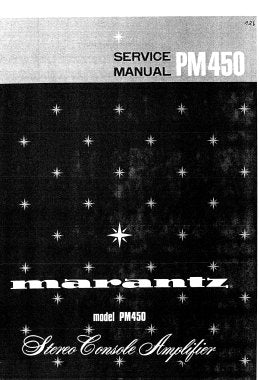 MARANTZ PM-450 STEREO CONSOLE AMPLIFIER SERVICE MANUAL INC BLK DIAG PCBS SCHEM DIAGS AND PARTS LIST 20 PAGES ENG