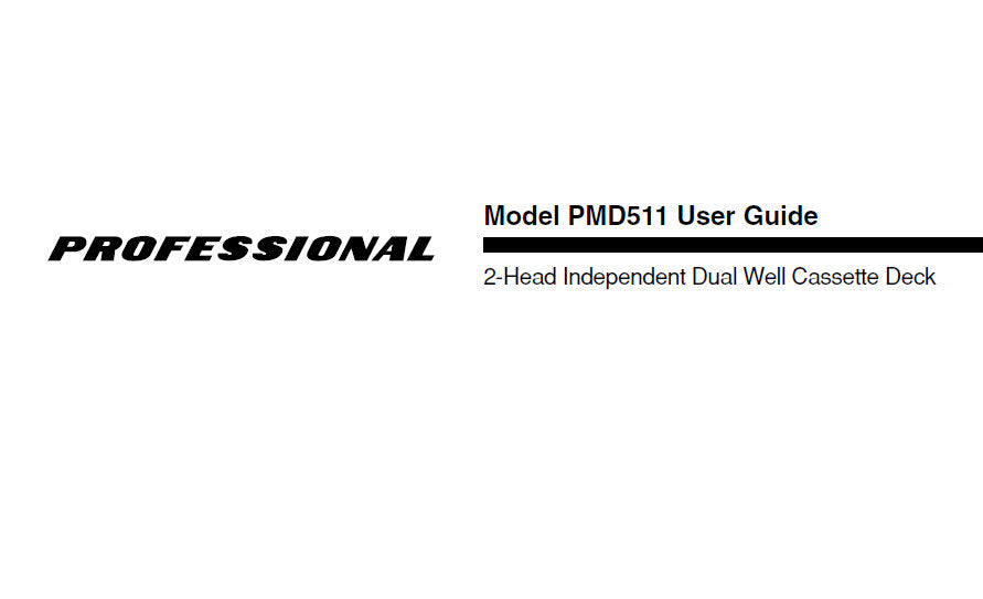 MARANTZ PMD511 PROFESSIONAL 2-HEAD INDEPENDANT DUAL WELL CASSETTE DECK USER GUIDE 21 PAGES ENG