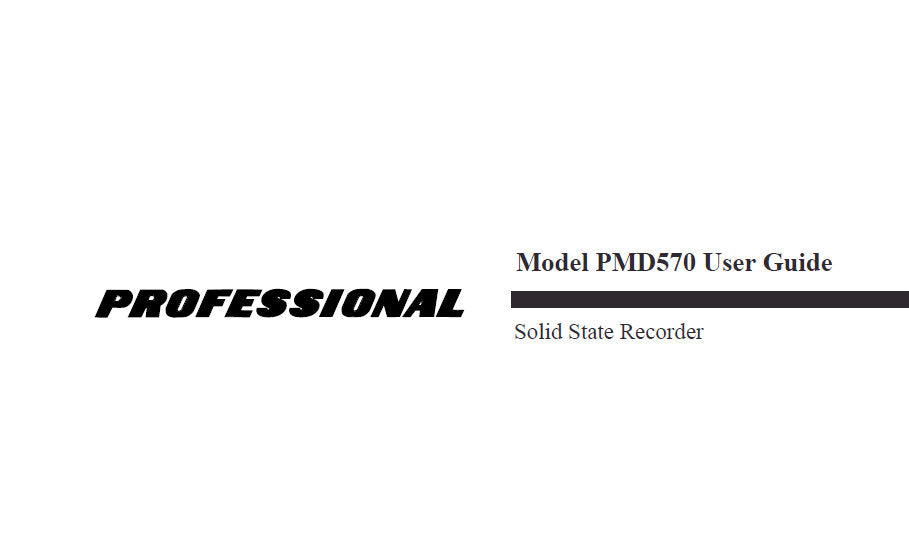 MARANTZ PMD570 PROFESSIONAL SOLID STATE RECORDER USER GUIDE 55 PAGES ENG