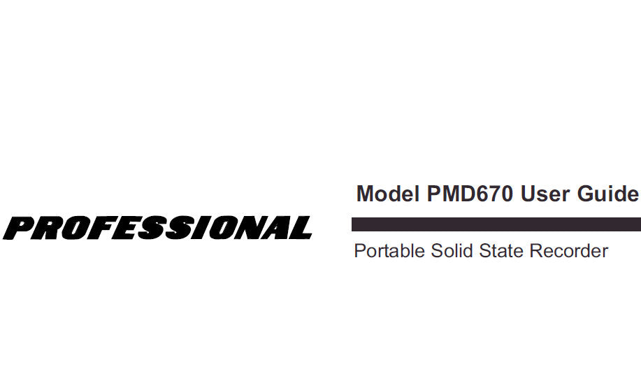MARANTZ PMD670 PROFESSIONAL PORTABLE SOLID STATE RECORDER USER GUIDE 53 PAGES ENG