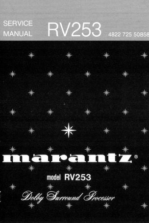 MARANTZ RV253 DOLBY SURROUND PROCESSOR SERVICE MANUAL INC BLK DIAG PCBS SCHEM DIAGS AND PARTS LIST 11 PAGES ENG