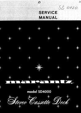 MARANTZ SD4000 TWO SPEED STEREO CASSETTE DECK SERVICE MANUAL INC BLK DIAG PCBS SCHEM DIAG AND PARTS LIST 47 PAGES ENG