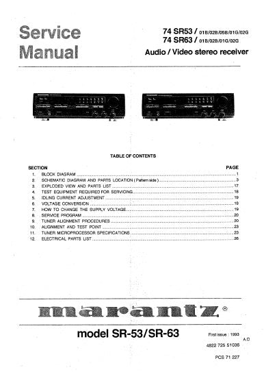 MARANTZ SR-53 SR-63 74 SR53 74 SR63 AV STEREO RECEIVER SERVICE MANUAL INC BLK DIAG PCBS SCHEM DIAGS AND PARTS LIST 23 PAGES ENG