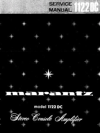 MARANTZ 1122DC STEREO CONSOLE AMPLIFIER SERVICE MANUAL INC SCHEM DIAGS PCBS BLK DIAG AND PARTS LIST 28 PAGES ENG