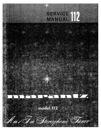 MARANTZ 112 AM FM STEREOPHONIC TUNER SERVICE MANUAL INC PCBS SCHEM DIAGS AND PARTS LIST 27 PAGES ENG