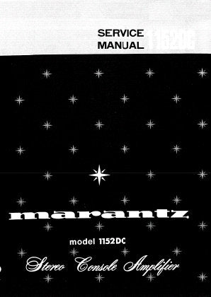 MARANTZ 1152DC STEREO CONSOLE AMPLIFIER SERVICE MANUAL INC SCHEM DIAGS PCBS BLK DIAG CONN DIAG AND PARTS LIST 32 PAGES ENG