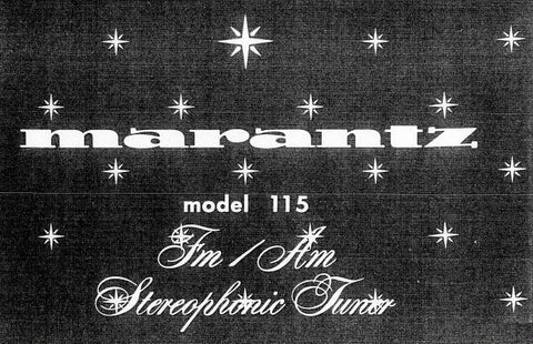 MARANTZ 115 FM AM STEREOPHONIC TUNER SERVICE MANUAL INC PCBS SCHEM DIAGS AND PARTS LIST 26 PAGES ENG