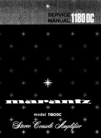 MARANTZ 1180DC STEREO CONSOLE AMPLIFIER SERVICE MANUAL INC SCHEM DIAGS PCBS BLK DIAG CONN DIAG AND PARTS LIST 28 PAGES ENG