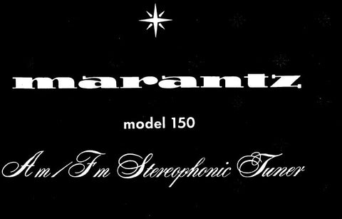 MARANTZ 150 AM FM STEREOPHONIC TUNER SERVICE MANUAL INC PCBS SCHEM DIAGS AND PARTS LIST 38 PAGES ENG
