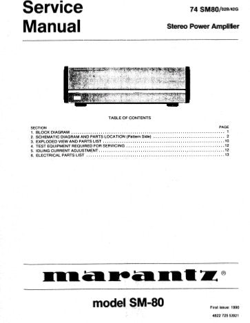MARANTZ 74 SM-80 STEREO POWER AMPLIFIER SERVICE MANUAL INC BLK DIAG SCHEM DIAGS PCBS AND PARTS LIST 12 PAGES ENG