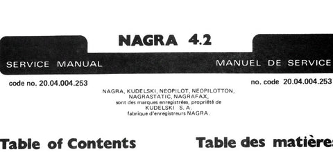 NAGRA 4.2 PORTABLE ANALOGUE REEL TO REEL TAPE RECORDER SERVICE MANUAL INC CIRC DIAGS SYN DIAGS PCBS AND PARTS LIST 88 PAGES ENG FRANC