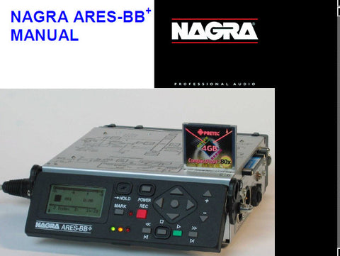 NAGRA ARIES-BB+ DIGITAL AUDIO JOURNALIST'S RECORDER MANUAL PART 1 22 PAGES ENG