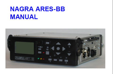 NAGRA ARIES-BB DIGITAL AUDIO RECORDER MANUAL 35 PAGES ENG