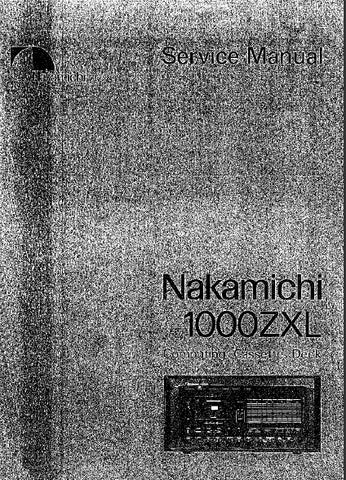 NAKAMICHI 1000ZXL STEREO COMPUTING CASSETTE DECK SERVICE MANUAL INC BLK DIAG SCHEMS PCBS AND PARTS LIST 104 PAGES ENG