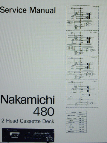 NAKAMICHI 480 2 HEAD STEREO CASSETTE DECK SERVICE MANUAL INC BLK DIAGS SCHEMS PCBS AND PARTS LIST  73 PAGES ENG