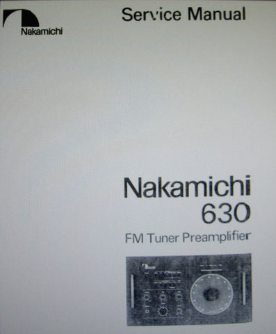 NAKAMICHI 630 STEREO FM TUNER PREAMP SERVICE MANUAL INC BLK DIAGS WIRING DIAG SCHEMS PCBS AND PARTS LIST 41 PAGES ENG