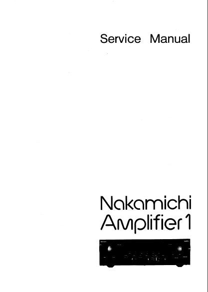 NAKAMICHI AMPLIFIER 1 STEREO AMP SERVICE MANUAL INC BLK