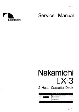 NAKAMICHI LX-3 2 HEAD STEREO CASSETTE TAPE DECK SERVICE