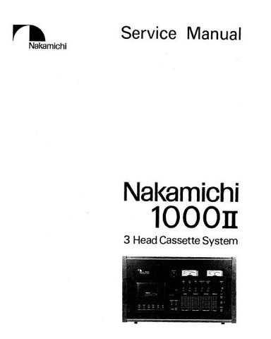 NAKAMICHI 1000ii 3 HEAD STEREO CASSETTE SYSTEM SERVICE MANUAL INC BLK DIAGS SCHEMS PCBS AND PARTS LIST 94 PAGES ENG