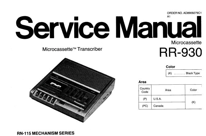 NATIONAL RR-930 MICROCASSETTE TRANSCRIBER SERVICE MANUAL INC SCHEM DIAG PCB'S AND PARTS LIST 15 PAGES ENG
