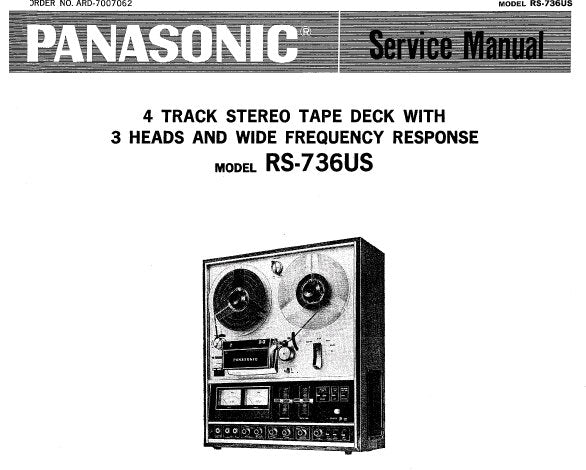 NATIONAL RS-736US 4 TRACK STEREO REEL TO REEL TAPE RECORDER SERVICE MANUAL INC PCB'S SCHEM DIAG AND PARTS LIST 36 PAGES ENG