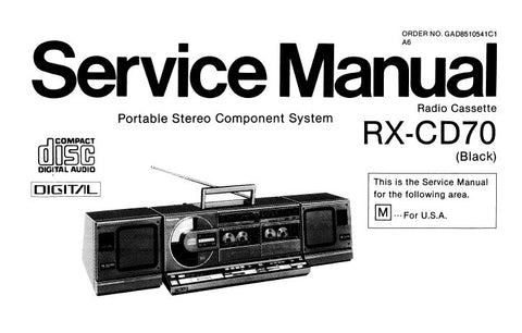 NATIONAL RX-CD70 PORTABLE STEREO COMPONENT SYSTEM SERVICE MANUAL INC BLK DIAGS SCHEM DIAGS PCB'S WIRING CONN DIAG TRSHOOT GUIDE AND PARTS LIST 72 PAGES ENG