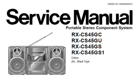 NATIONAL RX-CS45GC RX-CS45GU RX-CS45GS RX-CS45GS1 PORTABLE STEREO COMPONENT SYSTEM SERVICE MANUAL INC WIRING DIAGS SCHEM DIAGS PCB'S AND PARTS LIST 43 PAGES ENG