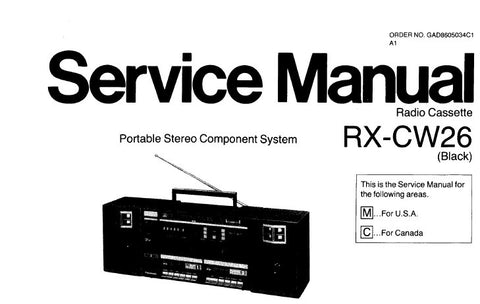 NATIONAL RX-CW26 PORTABLE STEREO COMPONENT SYSTEM SERVICE MANUAL INC SCHEM DIAG PCB'S BLK DIAG AND PARTS LIST 12 PAGES ENG
