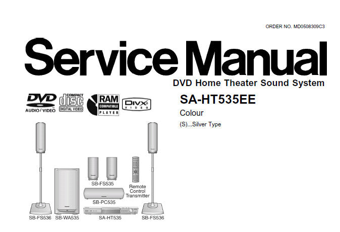 NATIONAL SA-HT535EE DVD HOME THEATER SOUND SYSTEM SERVICE MANUAL INC BLK DIAG SCHEM DIAGS PCB'S WIRING CONN DIAG AND PARTS LIST 104 PAGES ENG