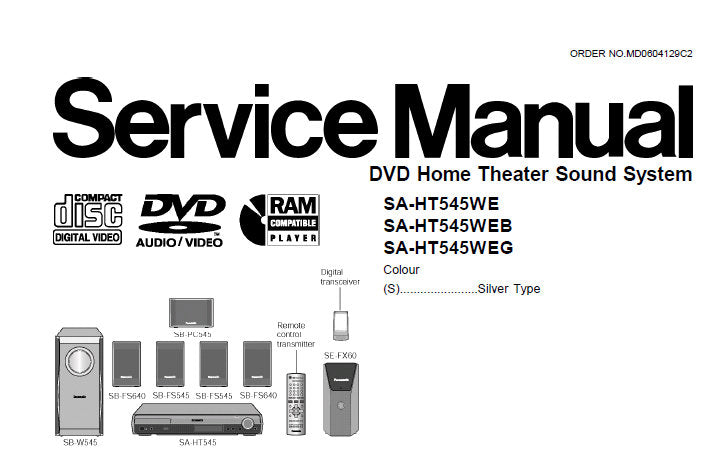 NATIONAL SA-HT545 WE WEB WEG DVD HOME THEATER SOUND SYSTEM SERVICE MANUAL INC  WIRING CONN DIAG BLK DIAG SCHEM DIAGS PCB'S TRSHOOT GUIDE AND PARTS LIST 112 PAGES ENG