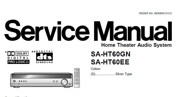 NATIONAL SA-HT60EE SA-HT60GN HOME THEATER AUDIO SYSTEM SERVICE MANUAL INC WIRING DIAGRAMS BLK DIAG SCHEM DIAGS PCB'S AND PARTS LIST 73 PAGES ENG