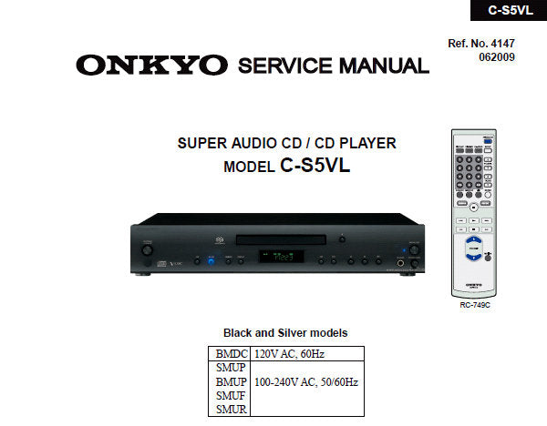 ONKYO C-S5VL SUPER AUDIO CD CD PLAYER SERVICE MANUAL INC BLK DIAG SCHEM DIAGS PCBS AND PARTS LIST 70 PAGES ENG