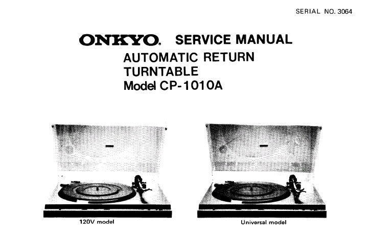ONKYO CP-1010A AUTOMATIC RETURN TURNTABLE SERVICE MANUAL INC CONN DIAG AND PARTS LIST 9 PAGES ENG