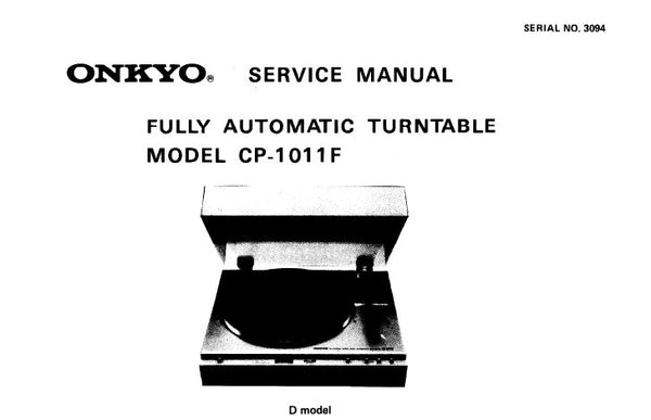 ONKYO CP-1011F FULLY AUTOMATIC TURNTABLE SERVICE MANUAL