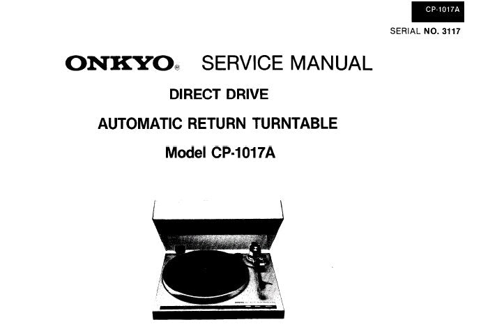 ONKYO CP-1017A DIRECT DRIVE AUTOMATIC RETURN TURNTABLE