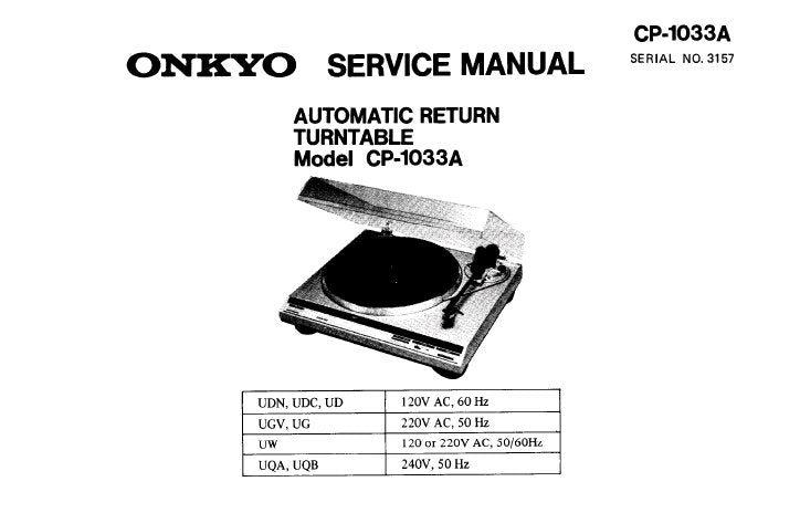 ONKYO CP-1033A AUTOMATIC RETURN TURNTABLE SERVICE MANUAL
