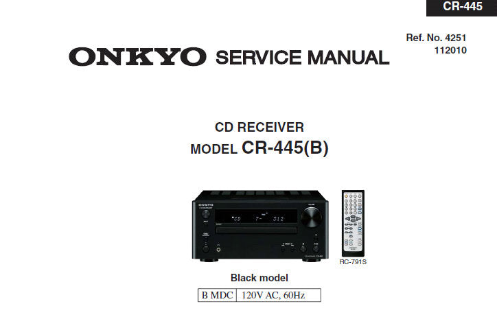 ONKYO CR-445 CD RECEIVER SERVICE MANUAL INC SCHEM DIAGS AND PARTS LIST 40 PAGES ENG