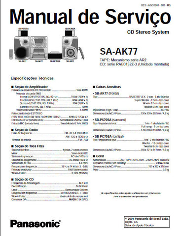 PANASONIC SA-AK77 CD STEREO SYSTEM MANUAL DE SERVICO INC BLK DIAGS PCBS SCHEM DIAGS AND PARTS LIST 86 PAGES ESP