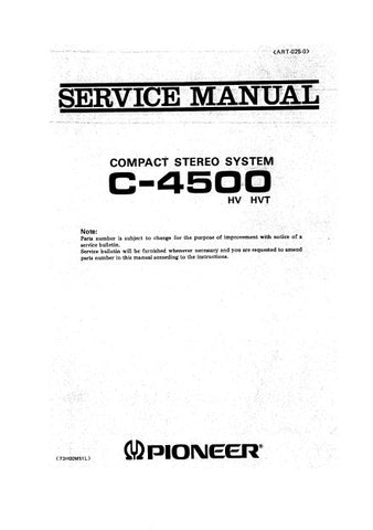 PIONEER C-4500 COMPACT STEREO SYSTEM SERVICE MANUAL INC BLK DIAG PCBS SCHEM DIAGS AND PARTS LIST 36 PAGES ENG