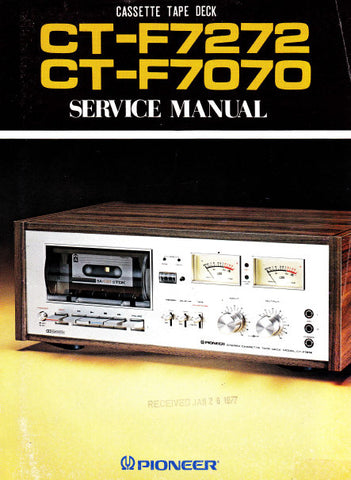 PIONEER CT-F7070 CT-F7272 CASSETTE TAPE DECK SERVICE MANUAL INC BLK DIAG PCBS SCHEM DIAGS AND PARTS LIST 69 PAGES ENG