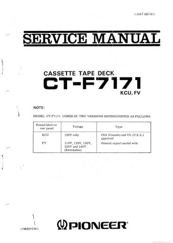 PIONEER CT-F7171 CASSETTE TAPE DECK SERVICE MANUAL INC PCBS SCHEM DIAGS AND PARTS LIST 59 PAGES ENG