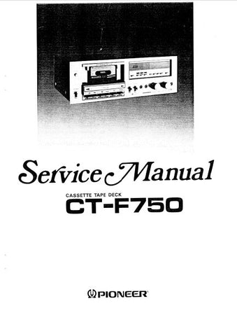 PIONEER CT-F750 CASSETTE TAPE DECK SERVICE MANUAL INC BLK DIAG PCBS SCHEM DIAGS AND PARTS LIST 56 PAGES ENG