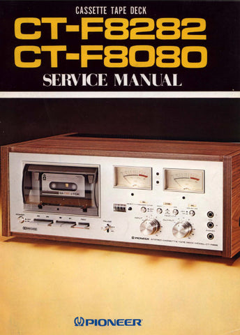 PIONEER CT-F8080 CT-F8282 CASSETTE TAPE DECK SERVICE MANUAL INC BLK DIAG PCBS SCHEM DIAGS AND PARTS LIST 92 PAGES ENG